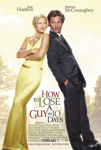 How to Loose a Guy in 10 Days
